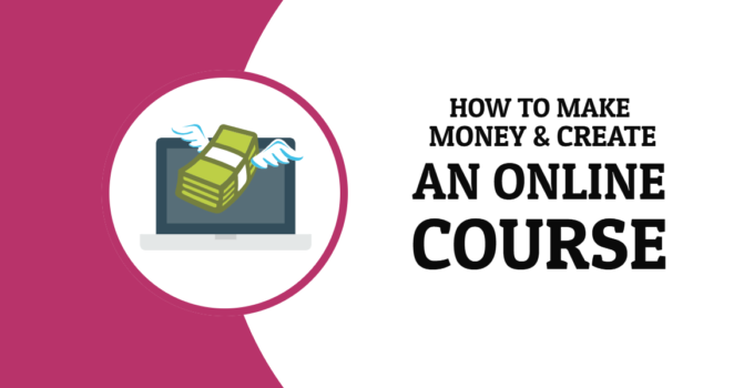 How to create and make moeny with online course