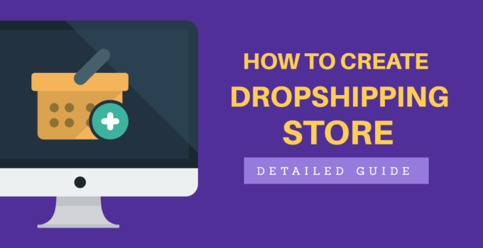 How to create dropshipping store from scratch